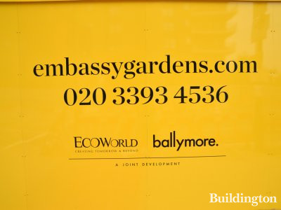 Embassy Gardens hoarding in July 2017
