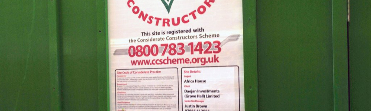 Considerate Constructors poster at Africa House during refurbishment in 2011