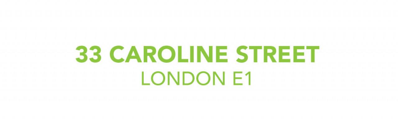 33 Caroline Street development in London E1