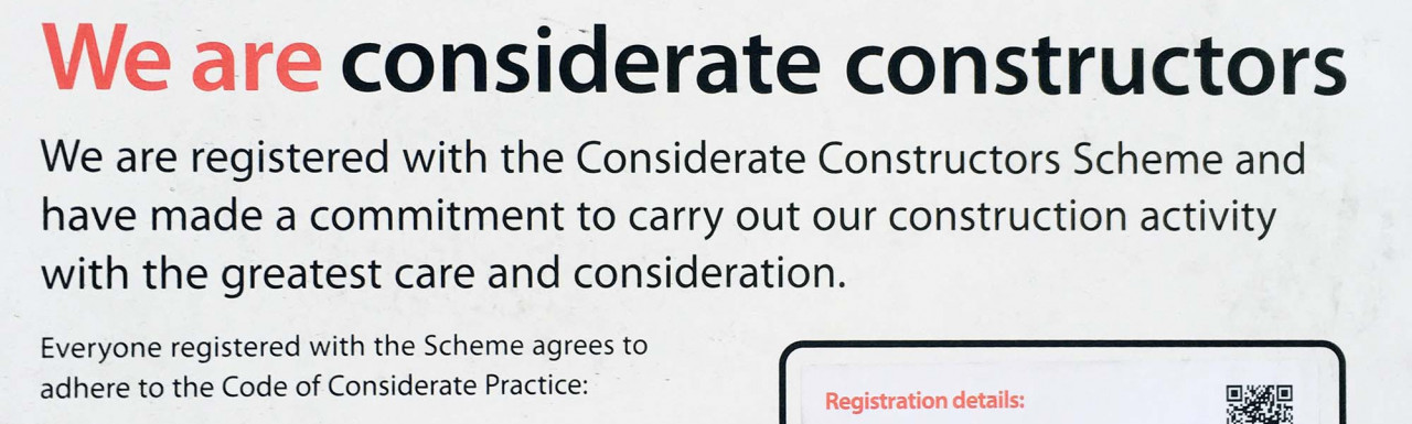 Considerate Constructors Scheme poster at 210 Euston Road in London NW1.