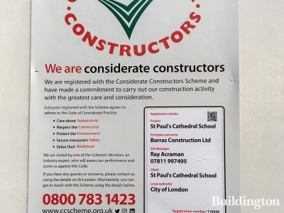 Considerate Constructors Scheme poster at St Paul's Cathedral School site.