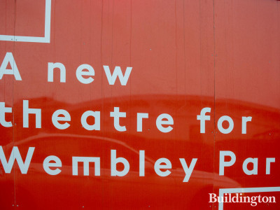 Troubadour Theatre in Wembley Park advertisement on the development across the road.
