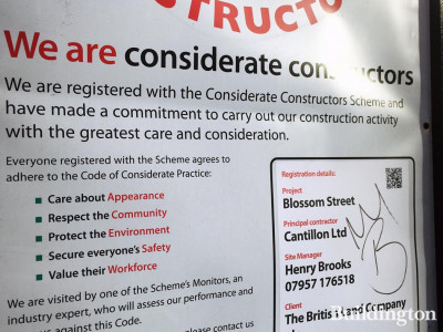 Considerate Constructors banner at Blossom Street development on Shoredith High Street in London E1. Client: The British Land Company plc. Principal Contractor: Cantillon Ltd.