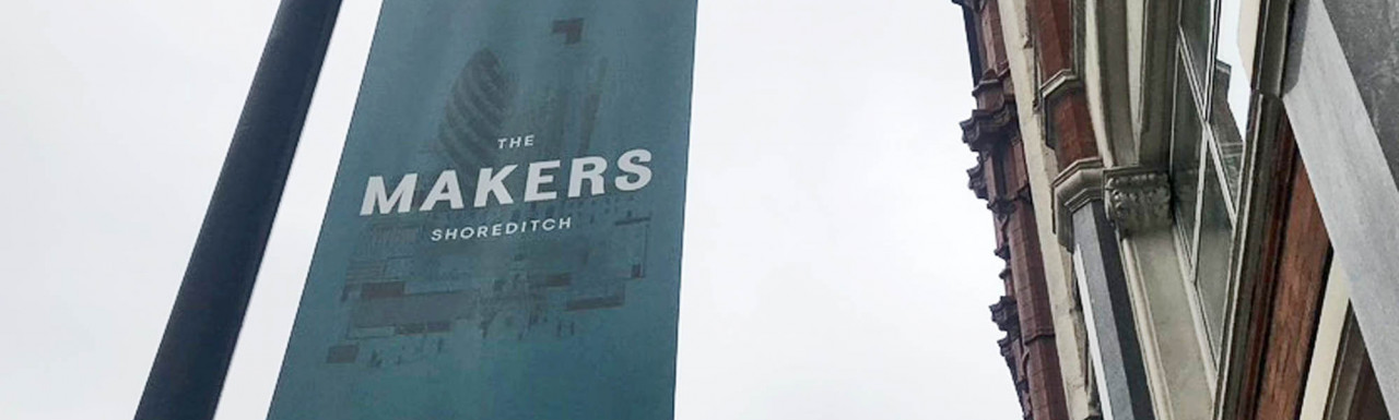 The Makers banner in Shoreditch.