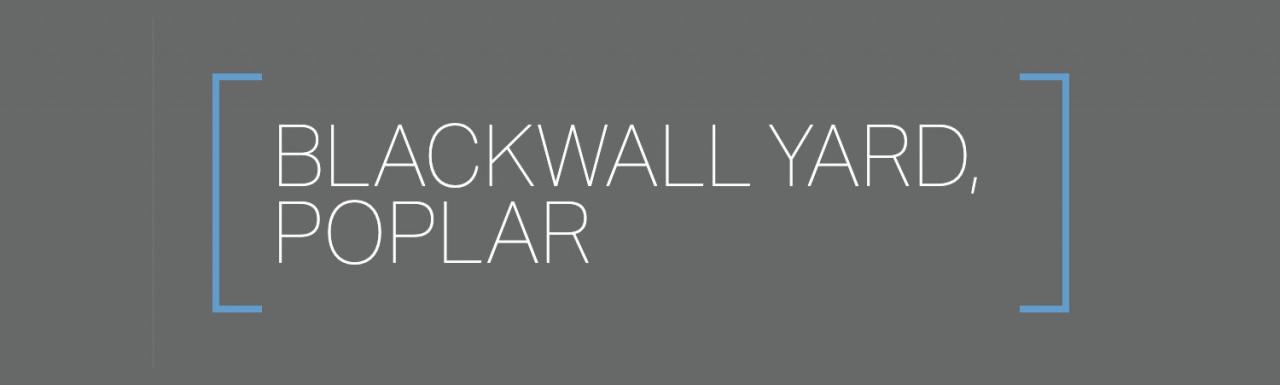 Blackwall Yard development