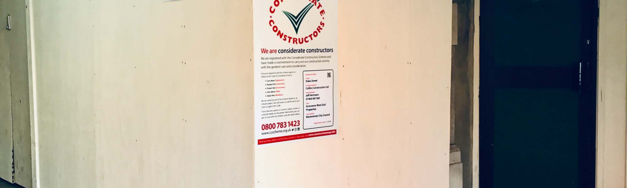 Considerate Constructors poster at 78-82 Duke Street development in Mayfair, London W1. Main Contractor: Collins.