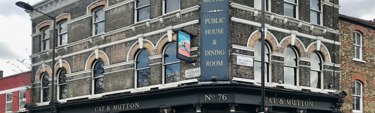The Cat & Mutton pub on the corner of Westgate Street and Broadway Market a day before reopening the terrace in spring 2021 after easing the lockdown restrictions for Londoners..