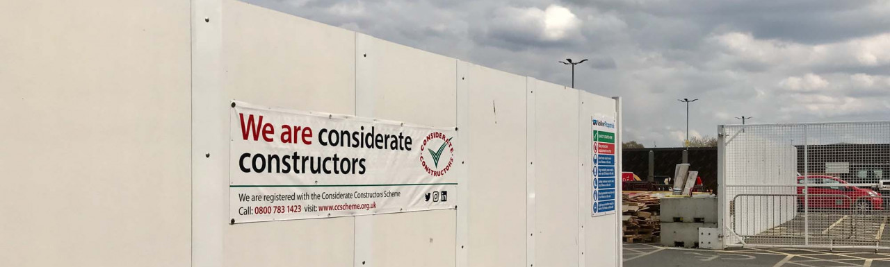 Considerate Constructors banner at the NE01 building site at North Eastern Lands development.
