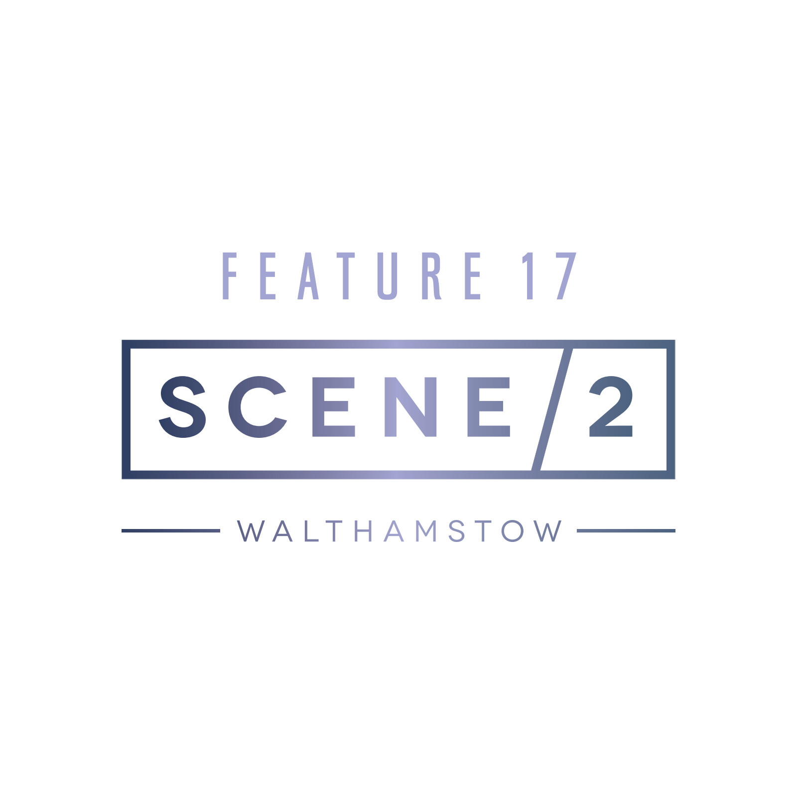 Scene 2 at Feature17