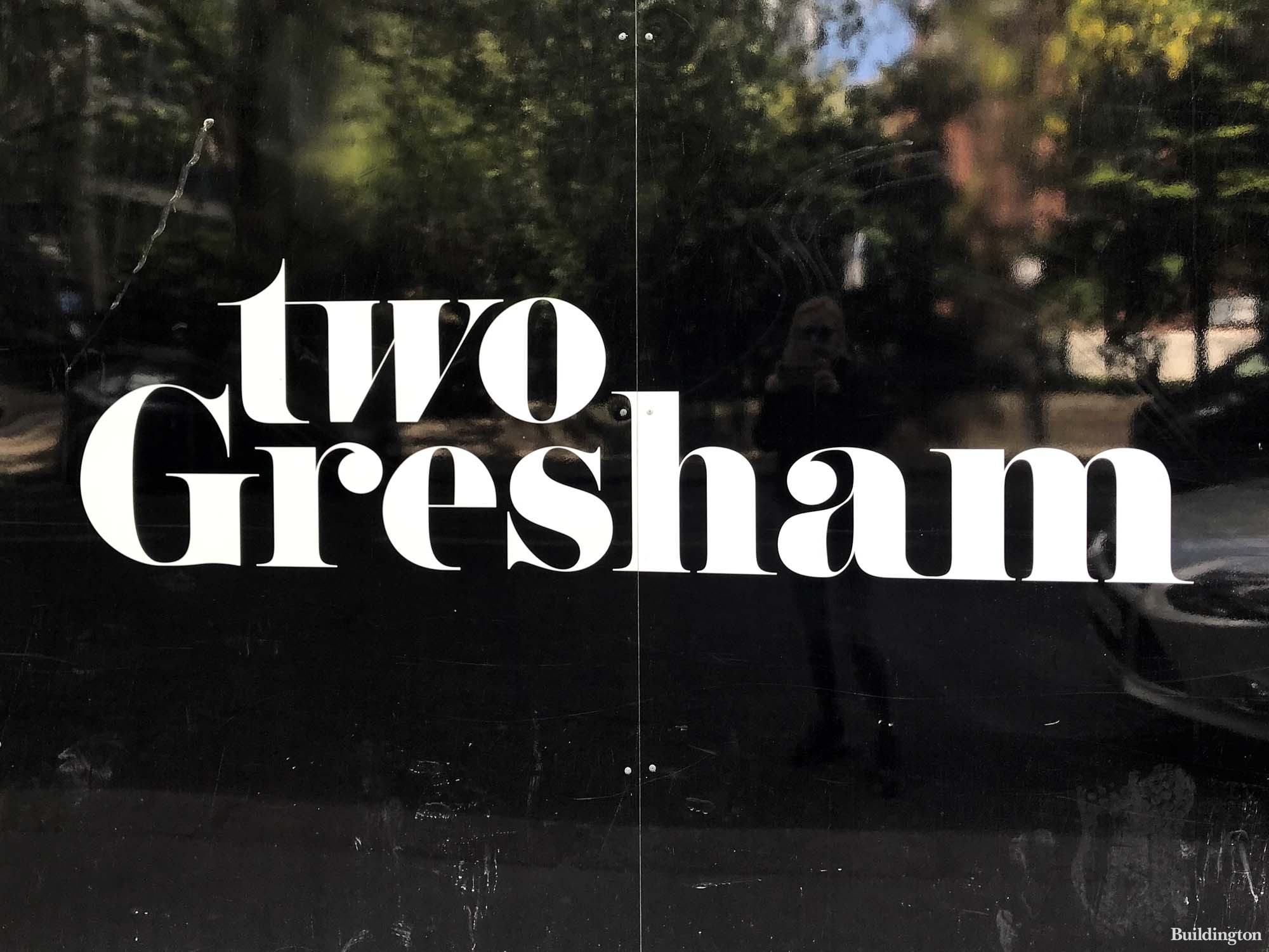Two Gresham hoarding on Gresham Street in London EC2.