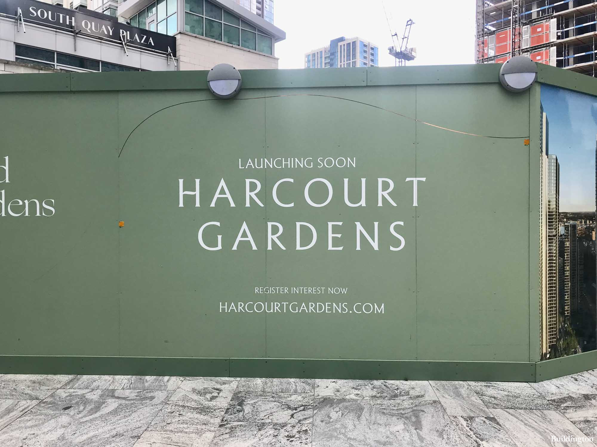 Harcourt Gardens Launching Soon at South Quay Plaza hoarding on site in summer 2021.