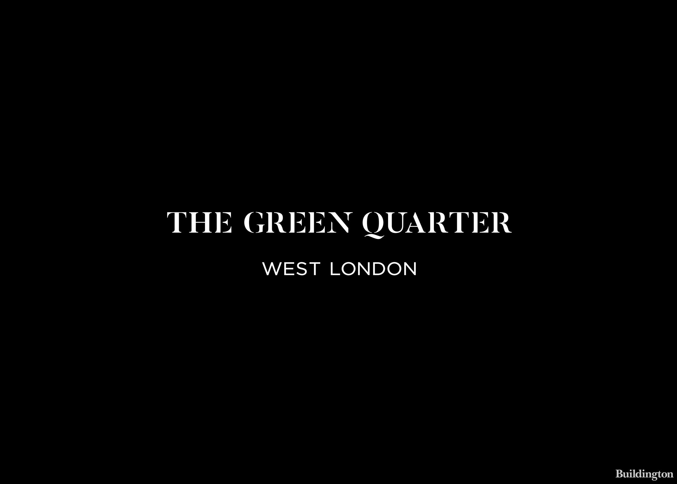 The Green Quarter development by Berkeley