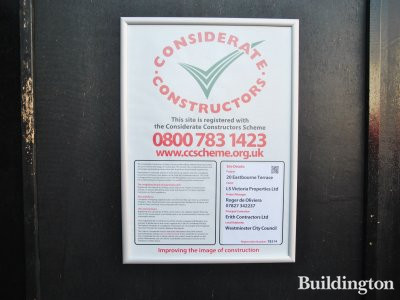 Considerate Constructors Scheme poster at 20 Eastbourne Terrace.
