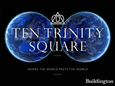Register your interest in Ten Trinity Square development at http://10trinitysquare.com
