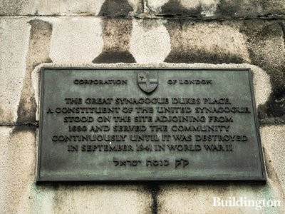 Plaque at the demolished building on Creechurch Place site: The Great Synagogue Dukes Place. A constituent of the United Synagogue stood on the site adjoining from 1890 and served the community continuously until it was destroyed in September 1941 in World War II.