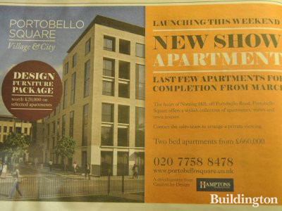 New show apartment launching this weekend at Portobello Square development. Two bed apartments from £660,000. Advertisement in Homes & Property section of Evening Standard.