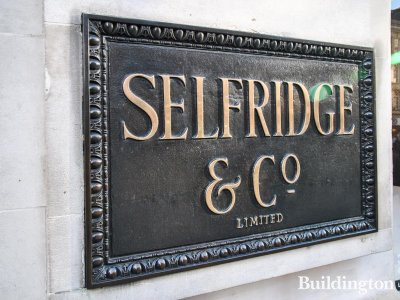 Selfridge & Co Limited nameboard on Oxford Street side of the department store.
