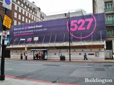 527 Oxford Street under construction back in June 2011