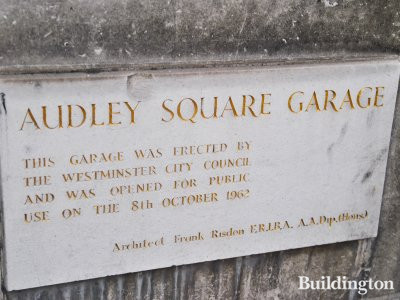 Audley Square Garage. This garage was erected by the Westminster City Council and was opened for public use on the 8th October 1962.