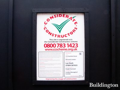 Considerate Constructors banner at 73 Charlotte Street development.